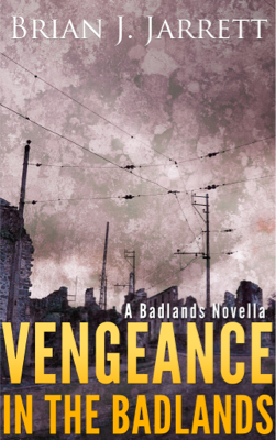 Vengeance In the Badlands